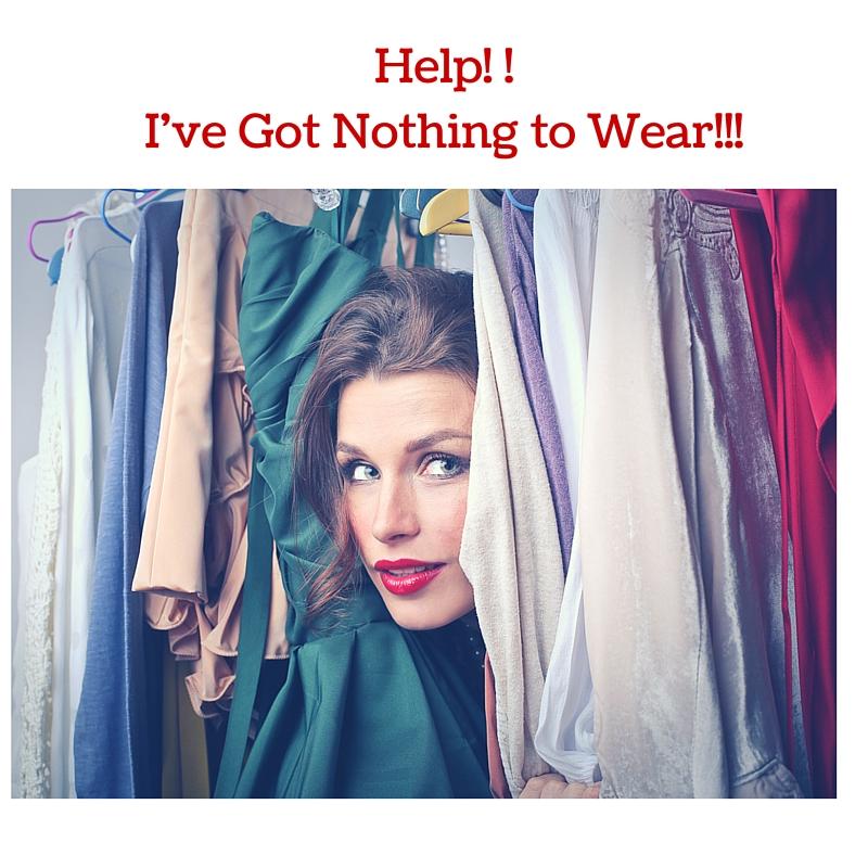 I've Got Nothing to Wear!!!